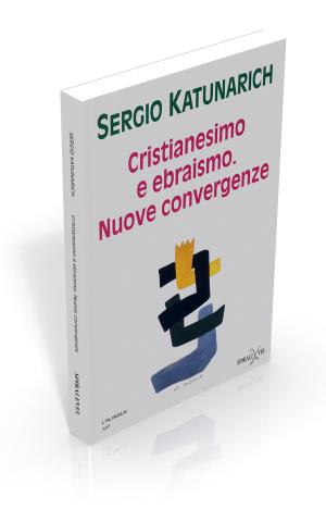 Cristianesimo e ebraismo. Nuove convergenze