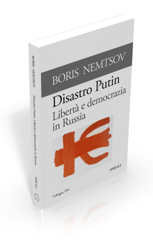 The Putin Disaster. Freedom and Democracy in Russia