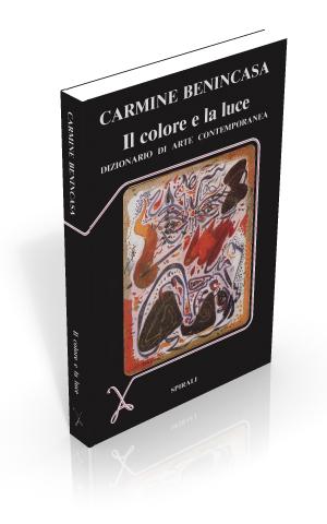 Il colore e la luce. Dizionario di arte contemporanea