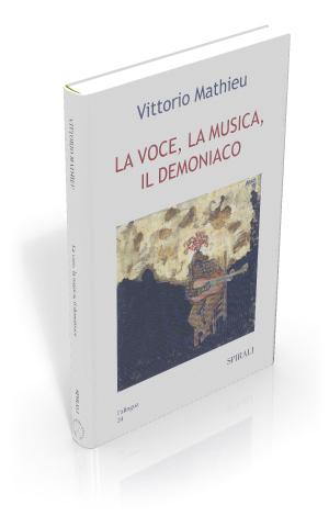 La voce, la musica, il demoniaco