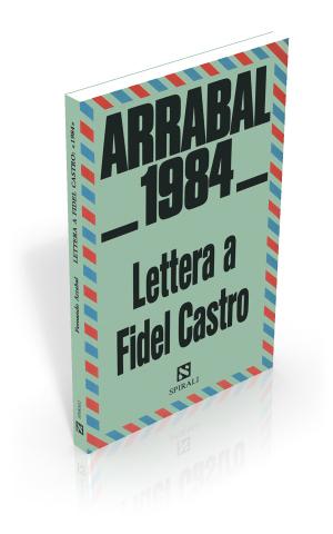 Lettera a Fidel Castro: 1984