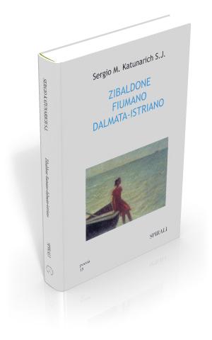 Zibaldone fiumano-dalmata-istriano