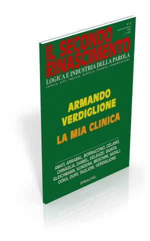 Armando Verdiglione. La mia clinica