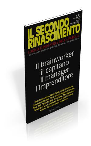 Il brainworker. Il capitano, il manager, l'imprenditore