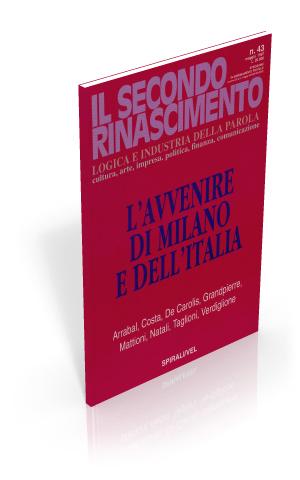 L'avvenire di Milano e dell'Italia