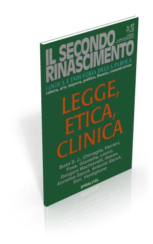 Legge, etica, clinica