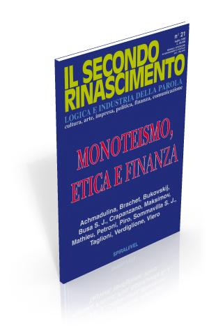 Monoteismo, etica e finanza