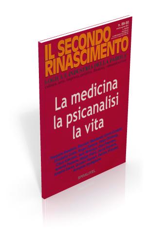 La medicina, la psicanalisi, la vita