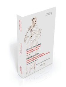 La preghiera e il suo modo - Il romanzo di san Carlo Borromeo