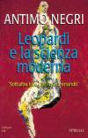 """Leopardi e la scienza moderna.  """"Sott'altra luce che l'usata errando"""""""